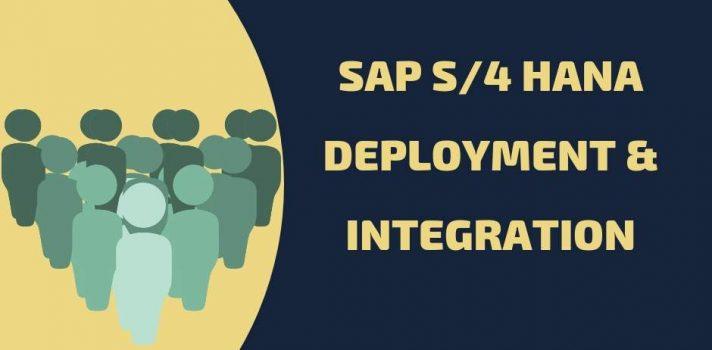 SAP s/4hana deployment integration