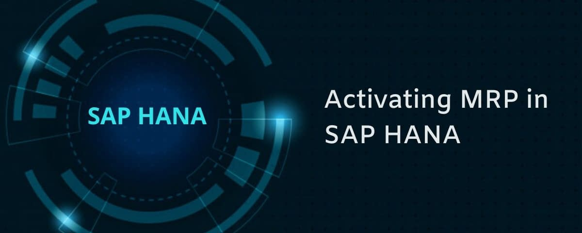 Activating MRP in SAP HANA