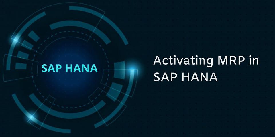Activating MRP in SAP HANA
